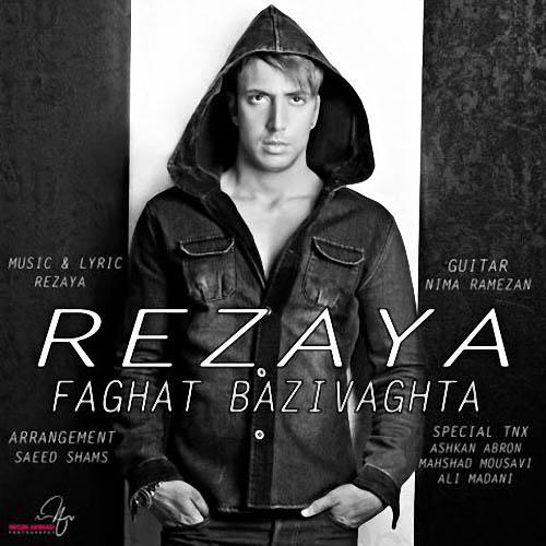 Rezaya%20 %20Faghat%20Bazi%20Vaghtha - رضایا به نام فقط بعضی وقتها
