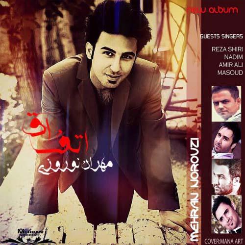 Mehran Norouzi - Etefagh