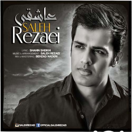 Saleh Rezaei - Asheghi