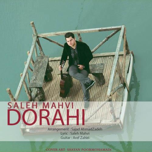 Saleh Mahvi - Dorahi