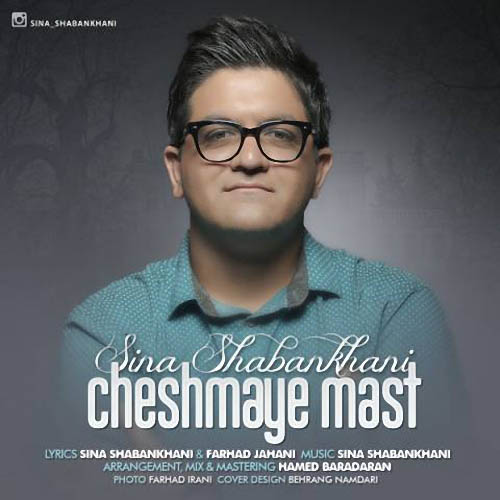 Sina Shabankhani - Cheshmaye Mast