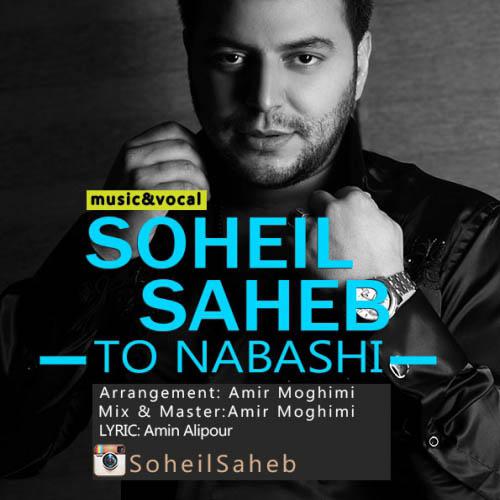 Soheil Saheb - To Nabashi