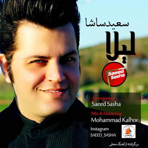 Saeed%20Sasha%20 %20Leyla - دانلود آهنگ جدید سعید ساشا به نام لیلا