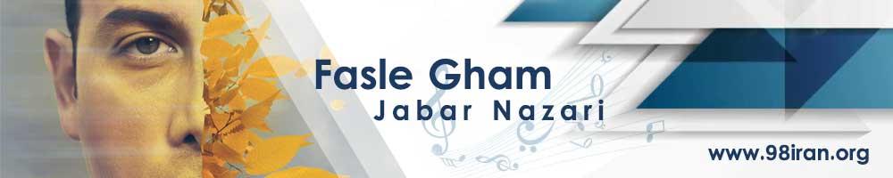 Jabar Nazari - Fasle Gham