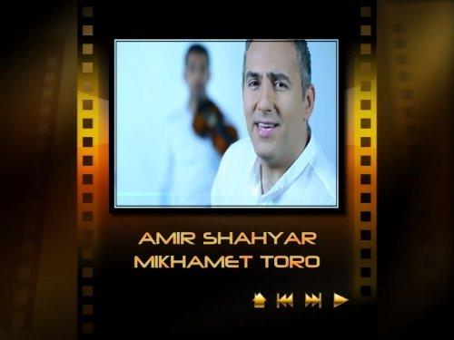 Amir%20Shahyar%20 %20Mikhamet%20Toro - Amir Shahyar - Mikhamet Toro