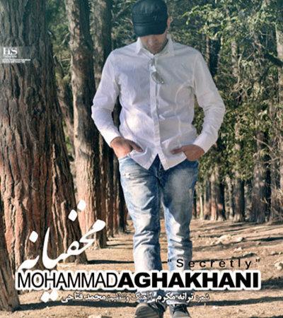 Mohammad%20Aghakhani%20 %20Makhfiane - Mohammad Aghakhani - Makhfiane