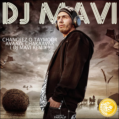 Changiz%20o%20Taymoor%20 %20Avaaze%20Chakaavak%20 %20DJ%20Mavi%20Remix - Changiz o Taymoor - Avaaze Chakaavak - DJ Mavi Remix