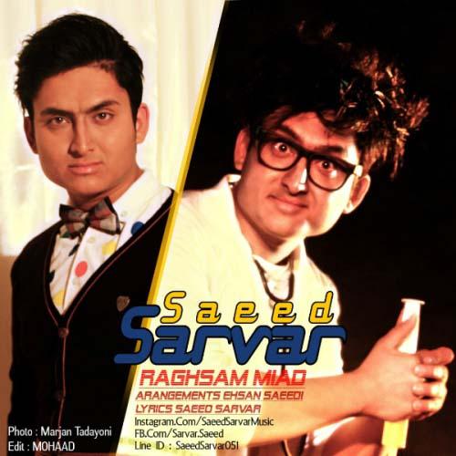 Saeed%20Sarvar%20 %20Raghsam%20Miad - سعید سرور به نام رقصم میاد