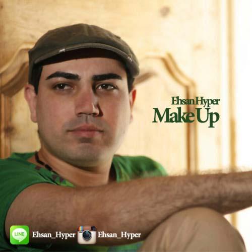 Ehsan%20Hyper%20 %20Make%20Up - احسان هایپر به نام Make Up