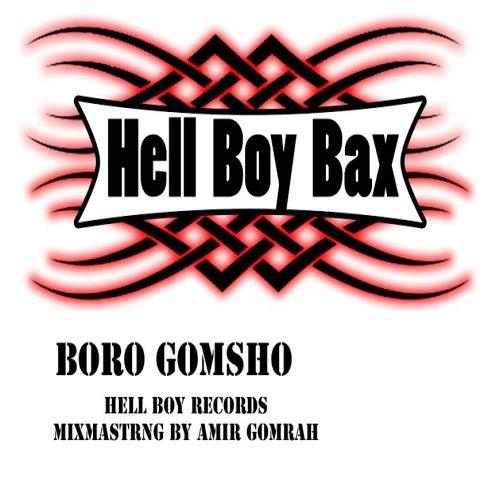 Hell%20Boy%20Bax%20 %20Boro%20Gomsho - Hell Boy Bax - Boro Gomsho