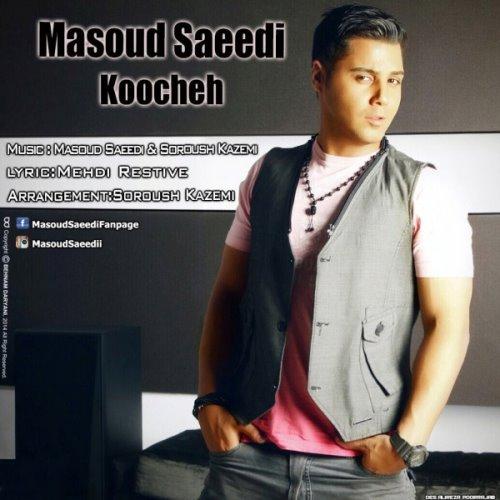 Masoud%20Saeedi%20 %20Koocheh - Masoud Saeedi - Koocheh
