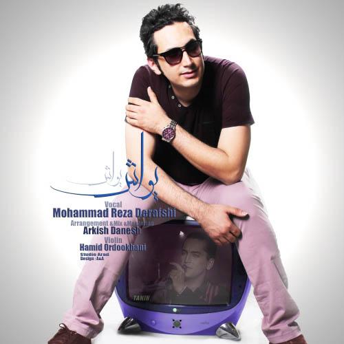 Mohammad%20Reza%20Derafshi%20 %20Yavash%20Yavash - آهنگ جدید محمد رضا درفشی به نام یواش یواش