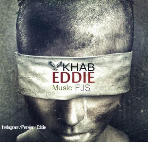 Eddie%20 %20Khab - دانلود آهنگ جدید اددی به نام خواب